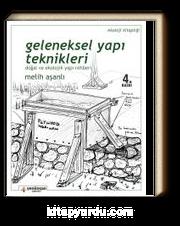 Geleneksel Yapı Teknikleri & Doğal ve Ekolojik Yapı Rehberi