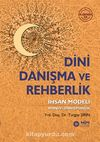 Dini Danışma ve Rehberlik & İhsan Modeli Manevi Danışmanlık