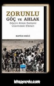 Zorunlu Göç ve Ahlak & Göçün Ahlak Gelişimi Üzerindeki Etkileri