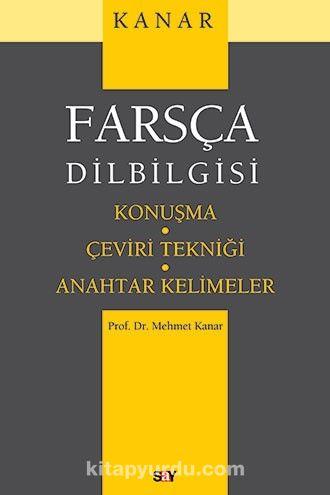 Farsça DilbilgisiKonuşma-Çeviri Tekniği-Anahtar Kelimeler - Prof. Dr. Mehmet Kanar pdf epub
