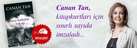 Issız Kadınlar Sokağı. Canan Tan, Kitapkurtları için Sınırlı Sayıda İmzaladı.
