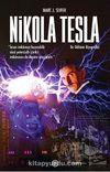 Nikola Tesla & Bir Dahinin Biyografisi