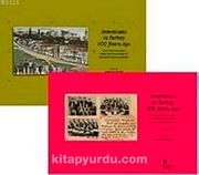 Armenians in Turkey 100 Years Ago With the Postcards from the Collection of Orlando Carlo Calumeno (2 Cilt Takım)