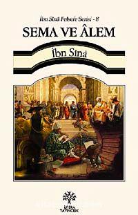 Sema ve Alem / İbn Sina Felsefe Serisi - 8 - İbni Sina pdf epub