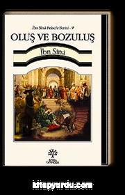 Oluş ve Bozuluş / İbn Sina Felsefe Serisi -9