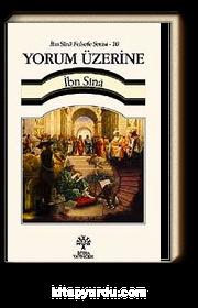 Yorum Üzerine / İbn Sina Felsefe Serisi -10