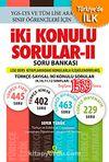 İki Konulu Sorular-II Soru Bankası & Türkçe-Sayısal İki Konulu Sorular