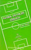 Futbol Deyimleri Sözlüğü