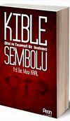 Kıble Sembolü (Dini ve Tasavvufi Bir İnceleme)