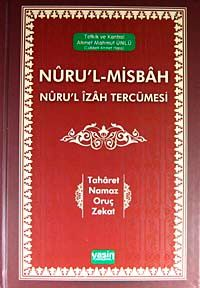 Nuru'l-Misbah Nuru'l İzah Tercümesi & Taharet - Namaz - Oruç - Zekat