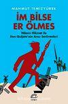 İm Bilse Er Ölmes & Nazım Hikmet ile Don Quijote'nin Arzu Serüvenleri