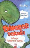 Dinozor Sokağı & Bahçeye Tiranozor Girmiş!