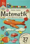 Adım Adım Matematik 3 Yaş - Zeka Geliştiren 37 Soru & Evde Eğlenerek Öğren