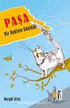 Paşa & Bir Kedinin Günlüğü