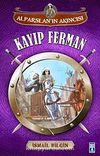 Kayıp Ferman / Alparslan'ın Akıncısı