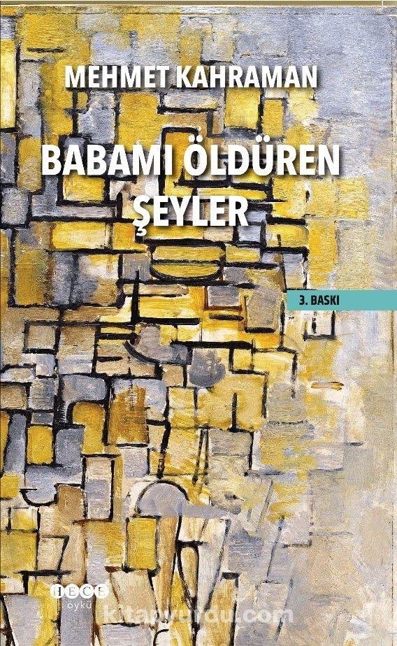Babamı Öldüren Şeyler - Mehmet Kahraman pdf epub