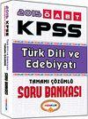 2015 KPSS ÖABT Türk Dili ve Edebiyatı Tamamı Çözümlü Soru Bankası