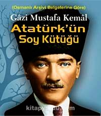 Gazi Mustafa Kemal Atatürkün Soy KütüğüOsmanlı Arşiv Belgelerine Göre - Mehmet Ali Öz pdf epub