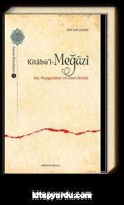 Kitabü'l-Meğazi & Hz. Peygamber ve Dört Halife