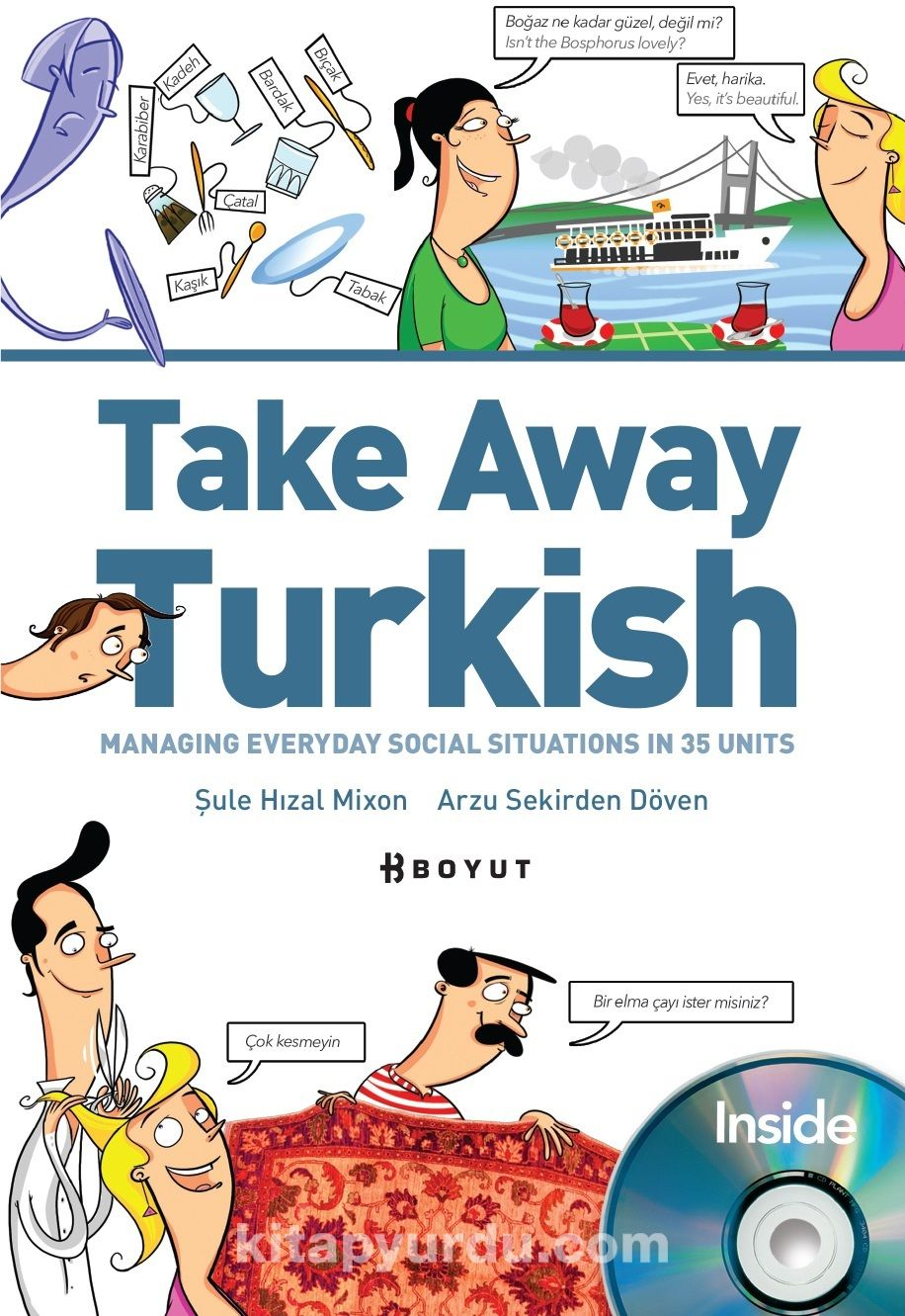 Take Away Turkish - Managıng Everyday Social Situations In 35 Units+Cd - Şule Hızal Mixon pdf epub