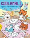 Kodlamalı Eğitici Boyama Kitabı - Eğlenceli Evim (4-5 Yaş / 2. Seviye)