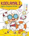 Kodlamalı Eğitici Boyama Kitabı - Eğlenceli Tatil (5-6 Yaş / 2. Seviye)