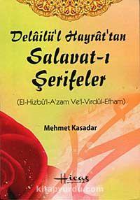 Delailü'l Hayrat'tan Salavat-ı Şerifeler