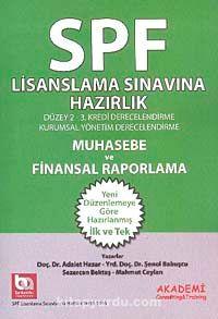 Muhasebe ve Finansal Raporlama / SPF Lisanslama Sınavına Hazırlık Düzey 2-3