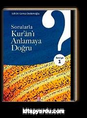 Sorularla Kur'an-ı Anlamaya Doğru (Seviye 1)