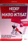 2015 Mikro İktisat Hedef Serisi / KPSS-Müfettişlik-Uzmanlık-Denetmenlik-Kontrolörlük-Gelir Uzman Yardımcılığı-Kaymakamlık  ve Diğer Kurum Sınavları