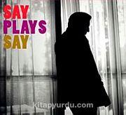 Say Plays Say (Cd)