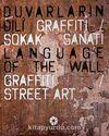 Duvarların Dili Grafiti & Sokak Sanatı