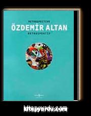 Özdemir Altan - Retrospektif