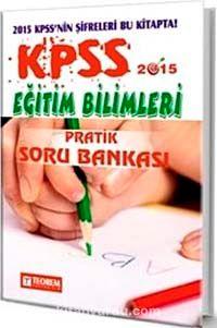 2015 KPSS Eğitim Bilimleri Pratik Soru Bankası - Kollektif pdf epub