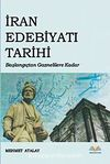 İran Edebiyatı Tarihi & Başlangıçtan Gaznelilere Kadar