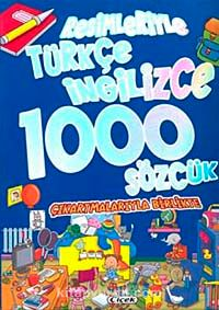 Resimleriyle Türkçe-İngilizce 1000 Sözcük - Kollektif pdf epub