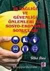 İş Sağlığı ve Güvenliği Önlemleri İle Sosyo-Ekonomik Sonuçları