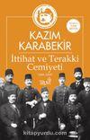 İttihat ve Terakki Cemiyeti 1896-1909