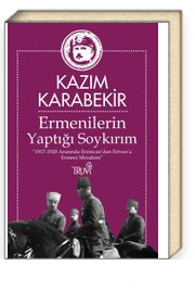 Ermenilerin Yaptığı Soykırım & 1917-1920 Arasında Erzincan'dan Erivan'a Ermeni Mezalimi