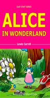 Alice in Wonderland / Easy Start Series