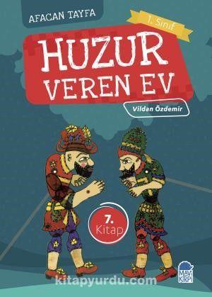Huzur Veren Ev / Afacan Tayfa 1. Sınıf Okuma Kitabı - Vildan Özdemir pdf epub
