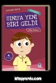 Sınıfa Yeni Biri Geldi / Afacan Tayfa 1. Sınıf Okuma Kitabı