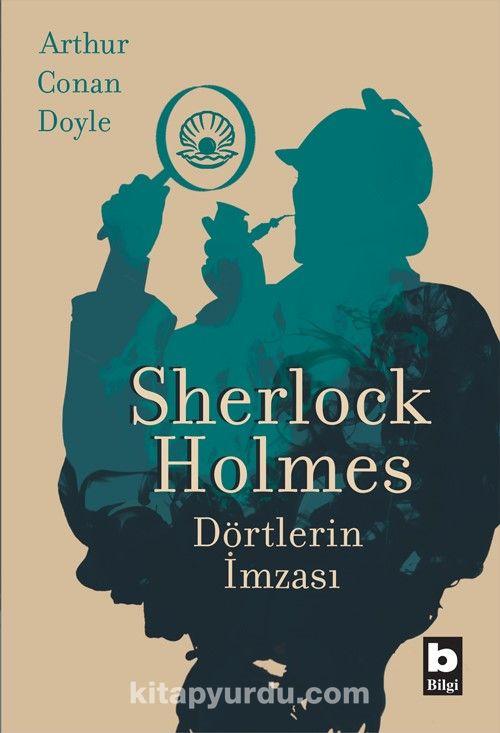 Sherlock Holmes / Dörtlerin İmzası - Sir Arthur Conan Doyle pdf epub