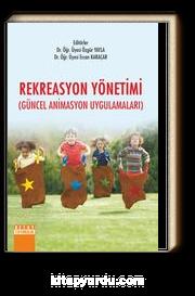Rekreasyon Yönetimi (Güncel Animasyon Uygulamaları)