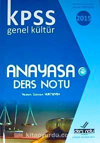 2015 KPSS Genel Kültür Anayasa Ders Notu