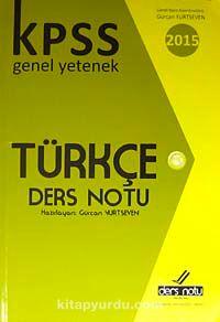 2015 KPSS Genel Yetenek Türkçe Ders Notu