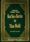 Kur'an-ı Kerim ve Yüce Meali (Türkçe Açıklaması (Cami Boy-Ciltli-Kutulu)
