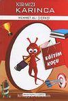 Eğitim Koçu / Kırmızı Karınca 1