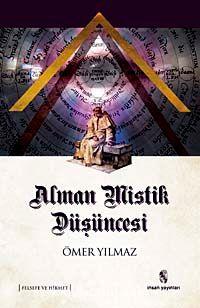 Alman Mistik Düşüncesi - Prof. Dr. Ömer Yılmaz pdf epub