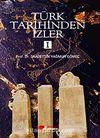 Türk Tarihinden İzler 1